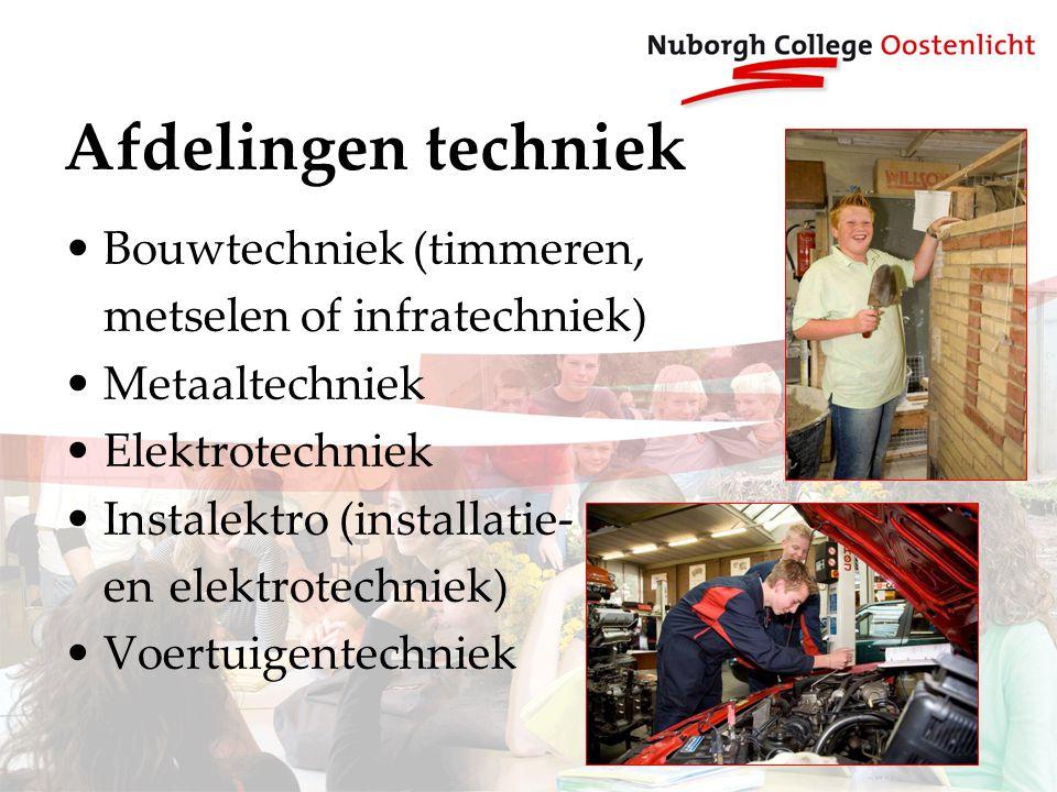 Afdelingen techniek Bouwtechniek (timmeren, metselen of infratechniek)