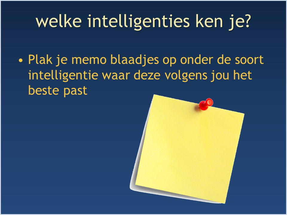 welke intelligenties ken je