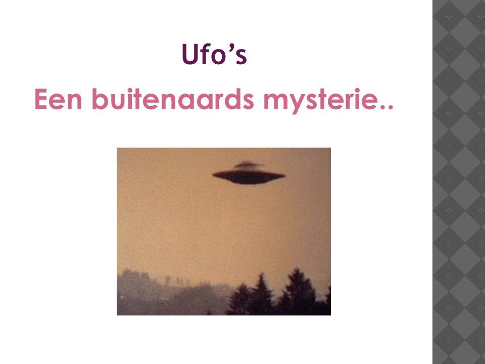 Een buitenaards mysterie..