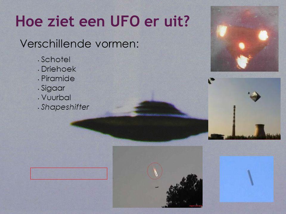 Hoe ziet een UFO er uit Verschillende vormen: