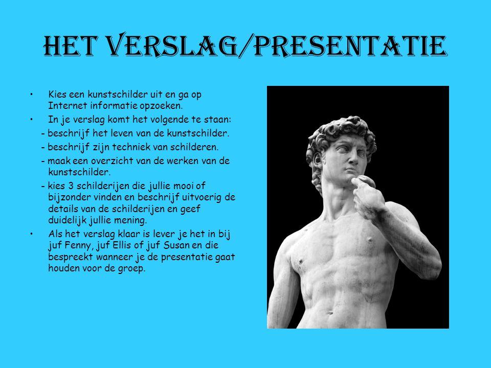 Het verslag/presentatie