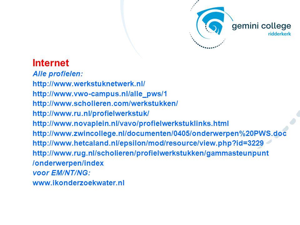 Internet Alle profielen: http://www.werkstuknetwerk.nl/