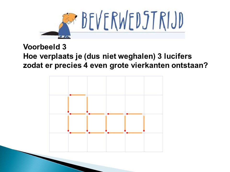Voorbeeld 3 Hoe verplaats je (dus niet weghalen) 3 lucifers zodat er precies 4 even grote vierkanten ontstaan