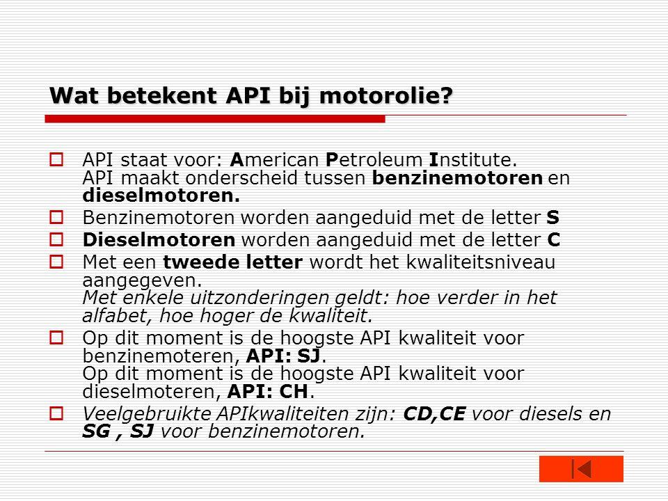 Wat betekent API bij motorolie