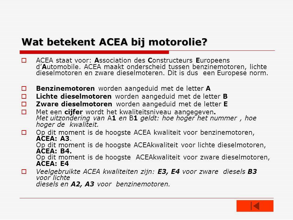 Wat betekent ACEA bij motorolie