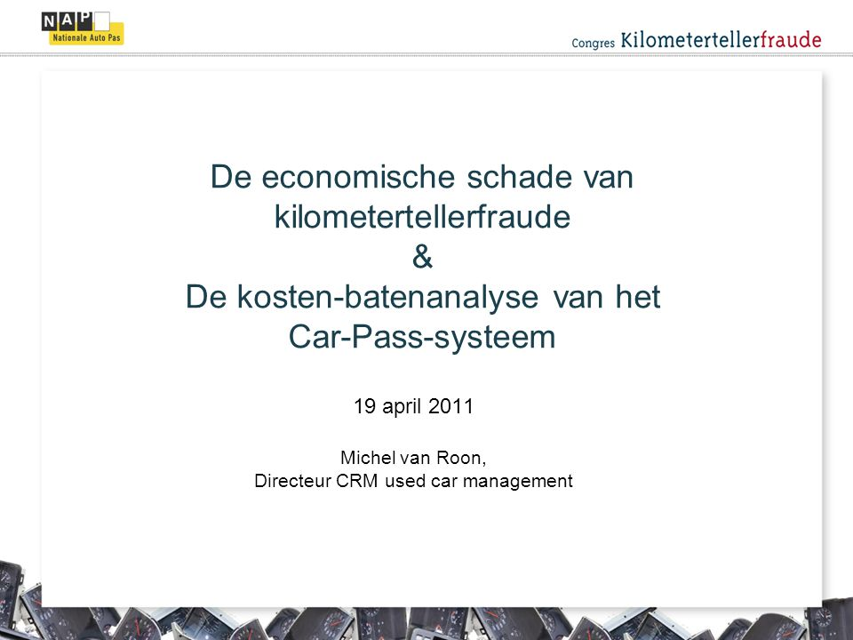 19 april 2011 Michel van Roon, Directeur CRM used car management