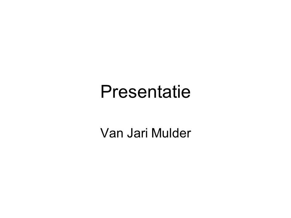Presentatie Van Jari Mulder