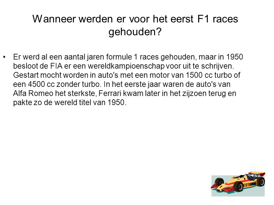 Wanneer werden er voor het eerst F1 races gehouden