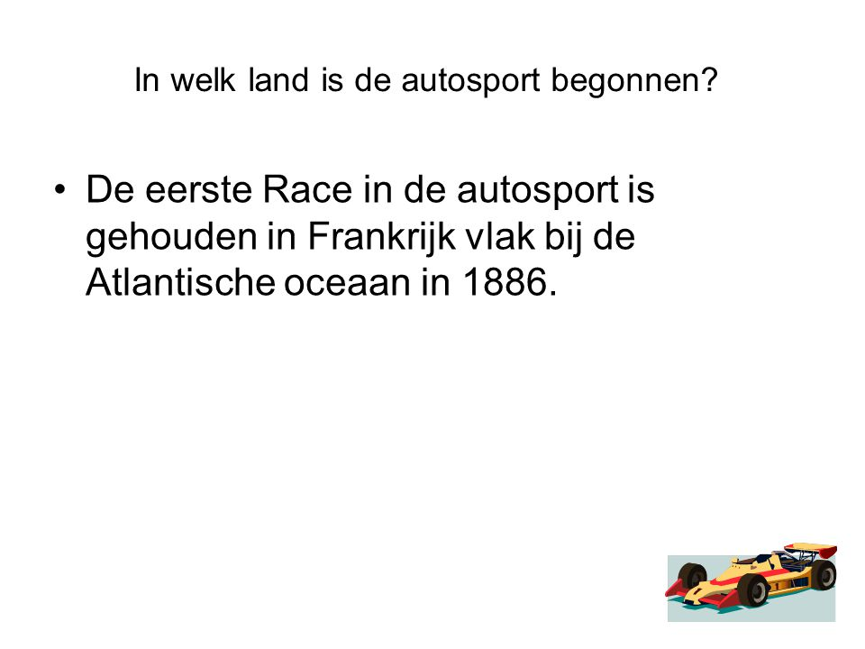 In welk land is de autosport begonnen