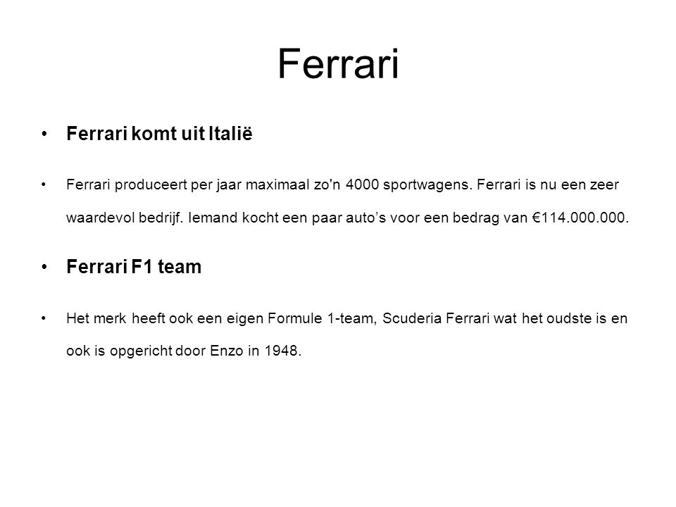 Ferrari Ferrari komt uit Italië Ferrari F1 team