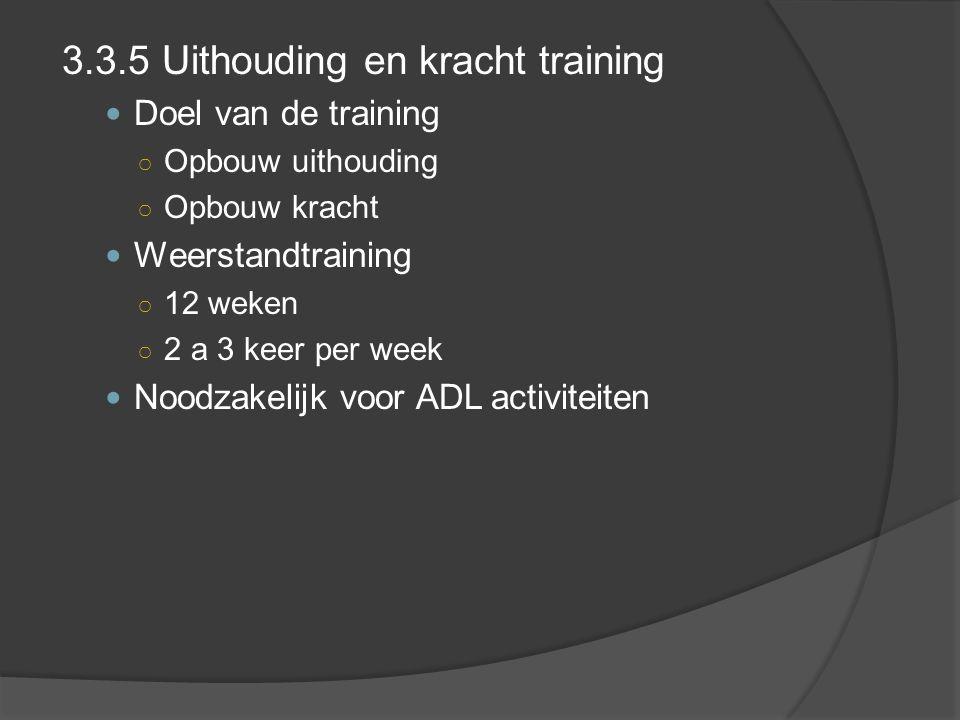 3.3.5 Uithouding en kracht training