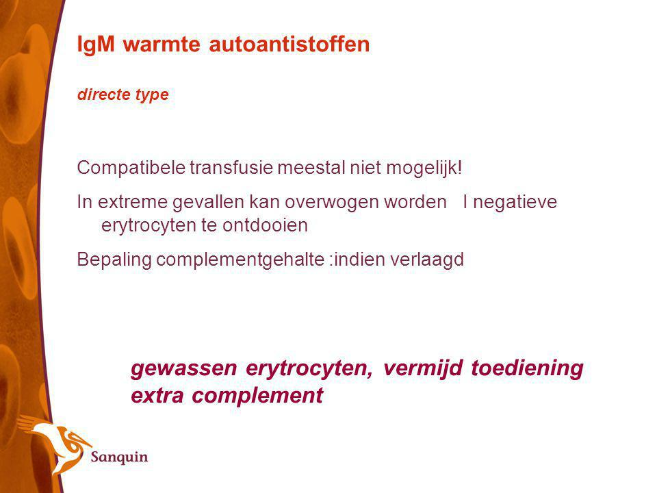 IgM warmte autoantistoffen directe type