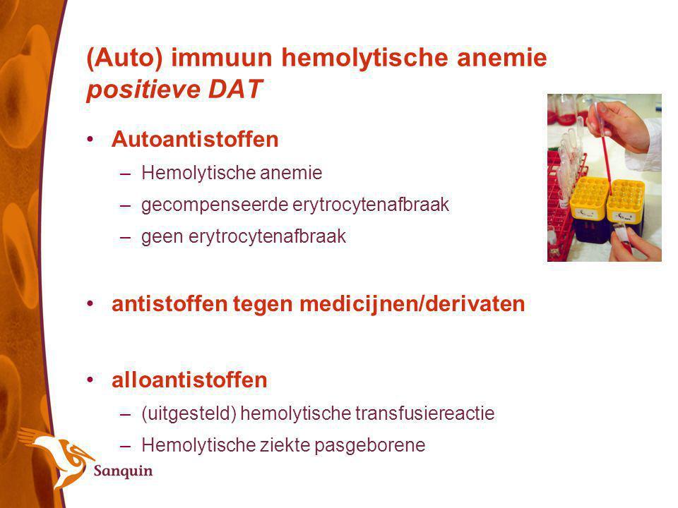 (Auto) immuun hemolytische anemie positieve DAT