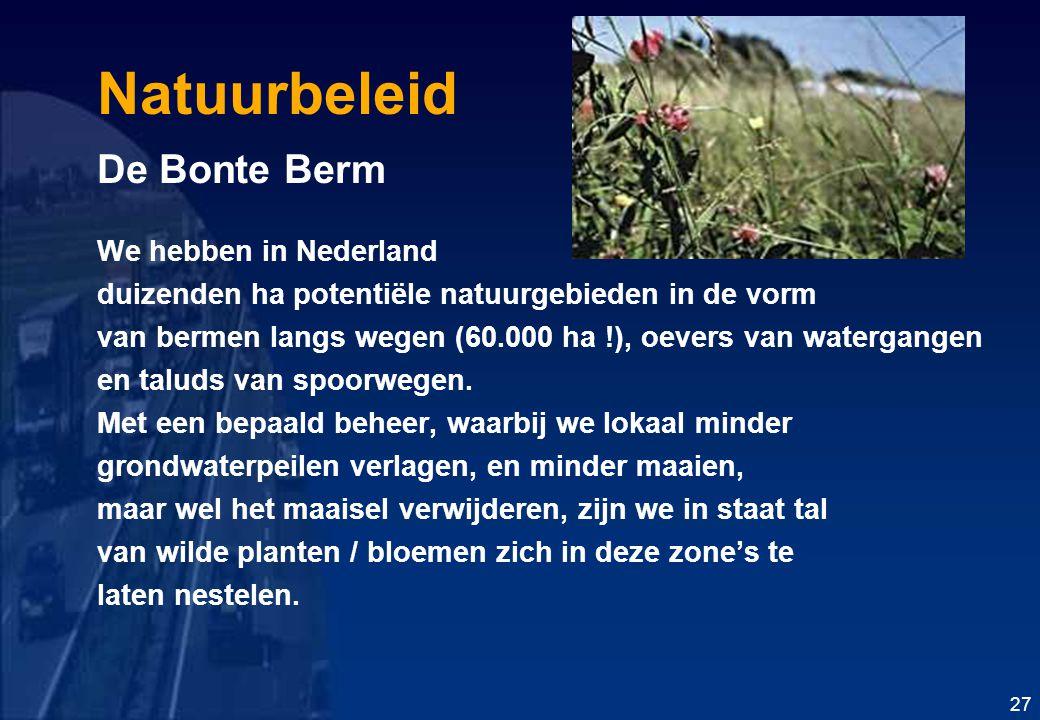 Natuurbeleid De Bonte Berm