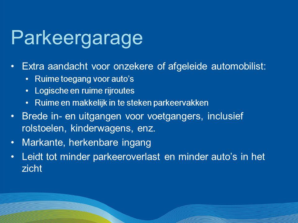 Parkeergarage Extra aandacht voor onzekere of afgeleide automobilist: