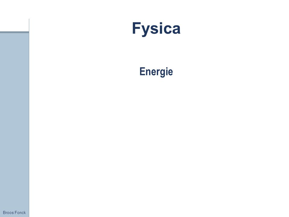 Title Fysica Energie FirstName LastName – Activity / Group
