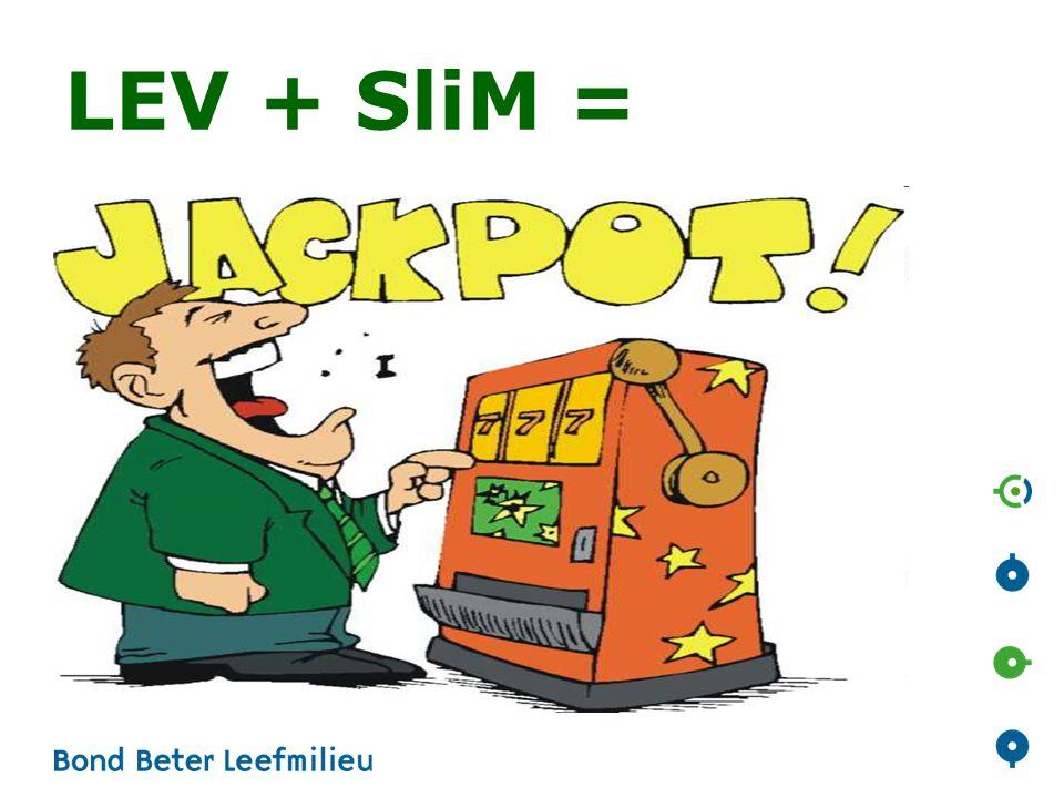 LEV + SliM =