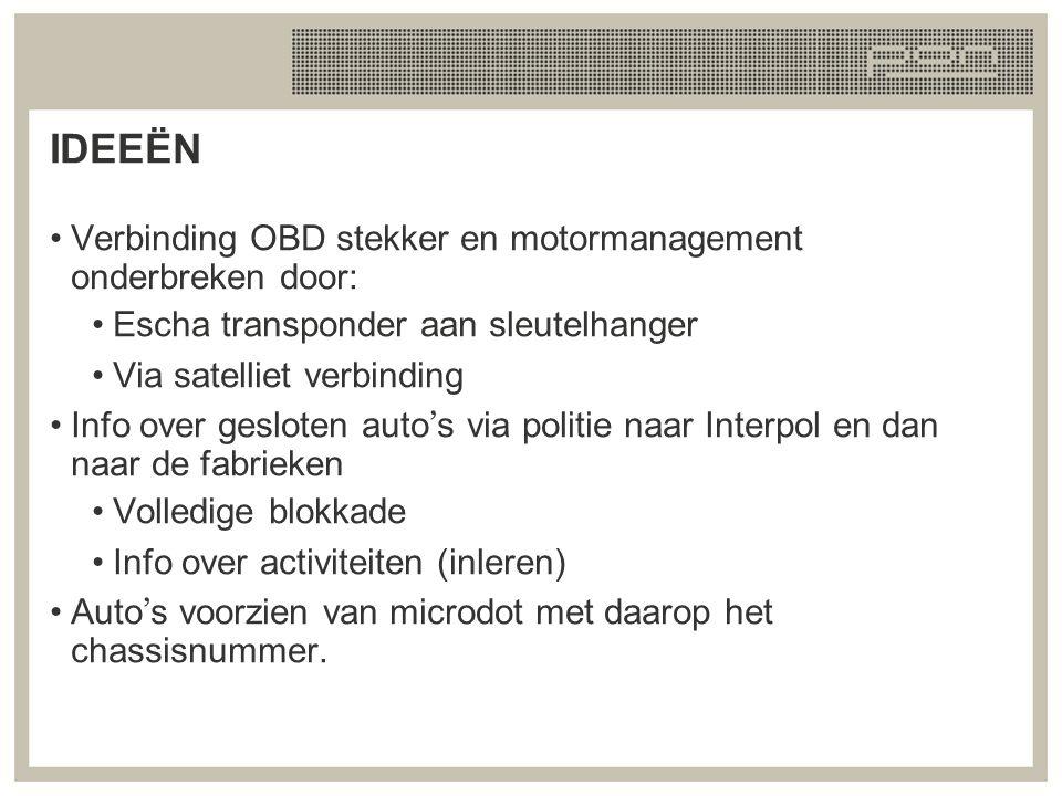IDEEËN Verbinding OBD stekker en motormanagement onderbreken door: