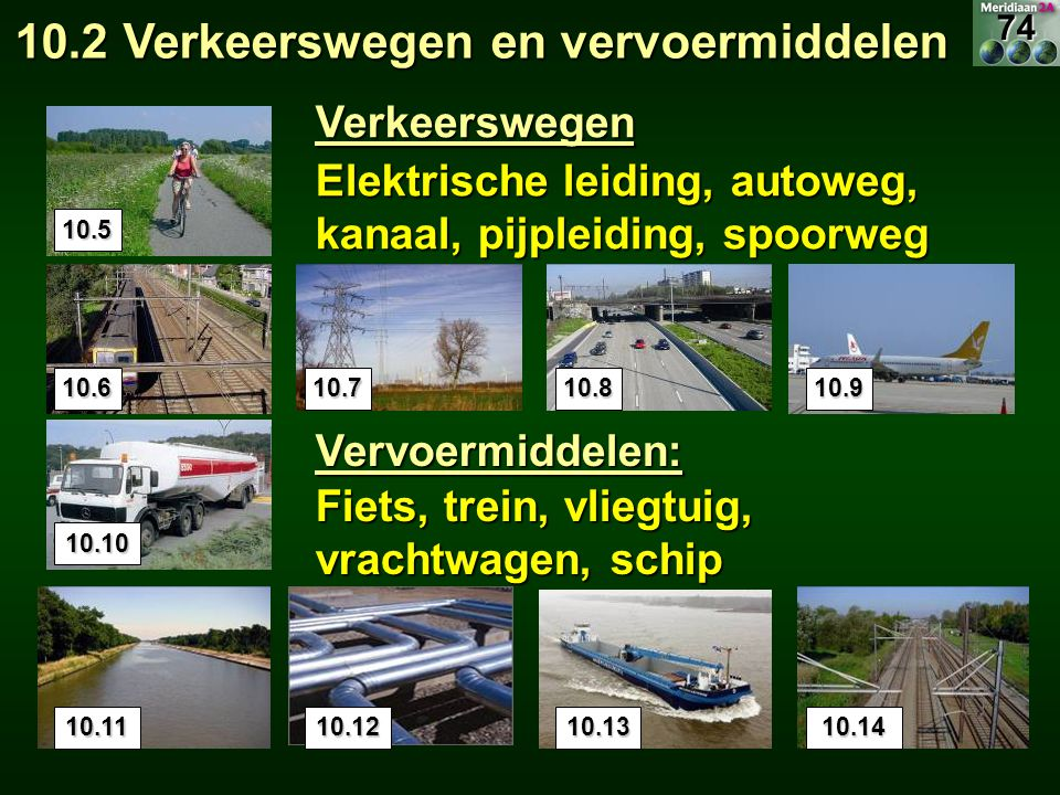 10.2 Verkeerswegen en vervoermiddelen
