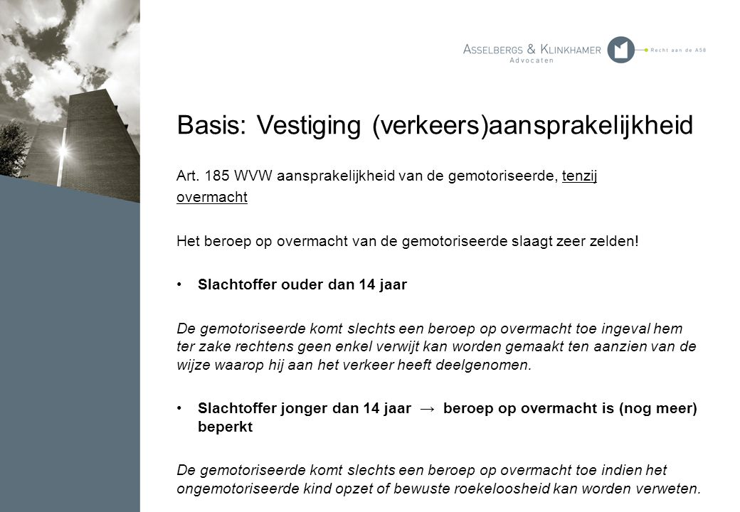 Basis: Vestiging (verkeers)aansprakelijkheid