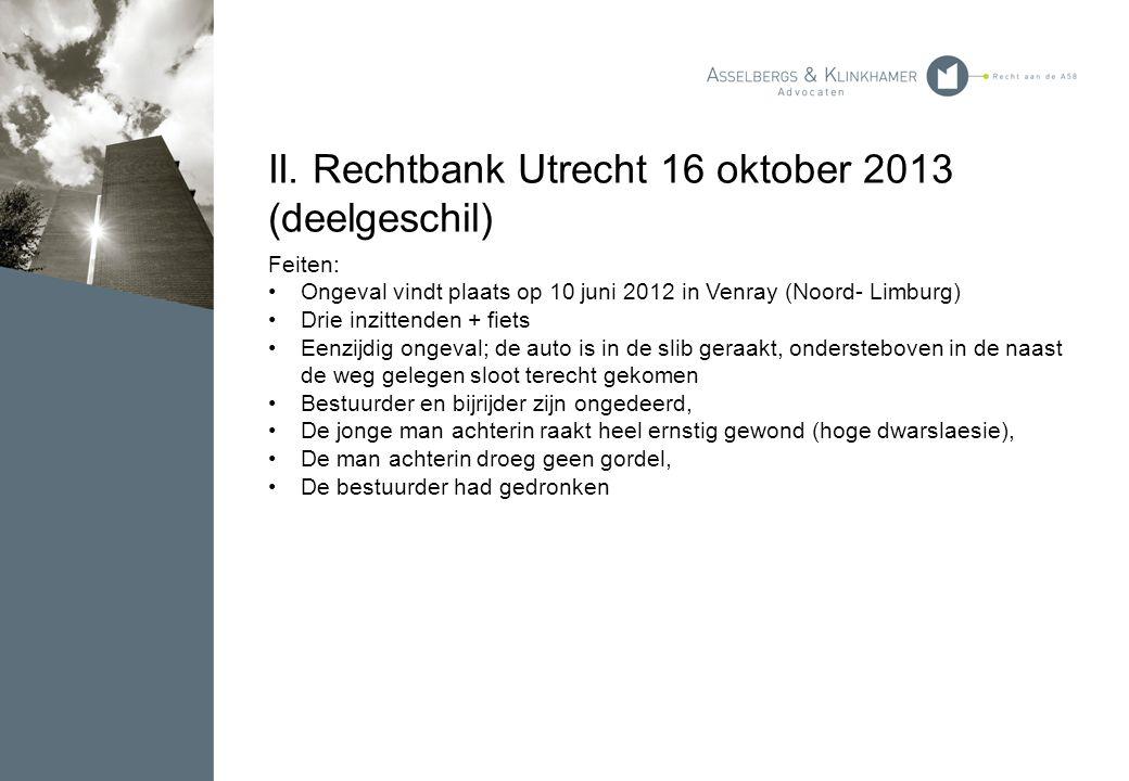 II. Rechtbank Utrecht 16 oktober 2013 (deelgeschil)