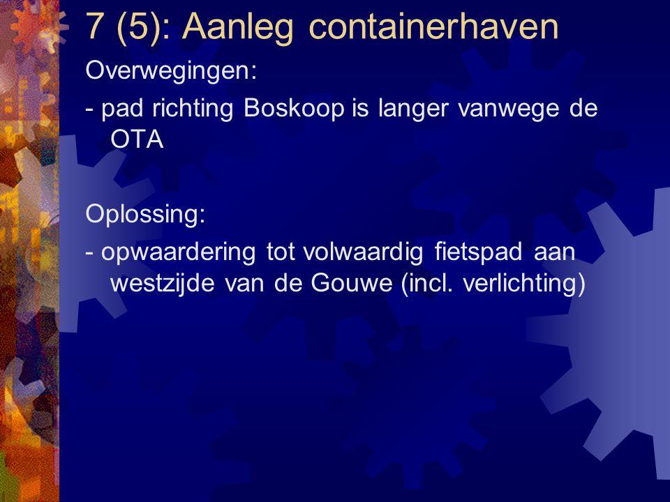 7 (5): Aanleg containerhaven