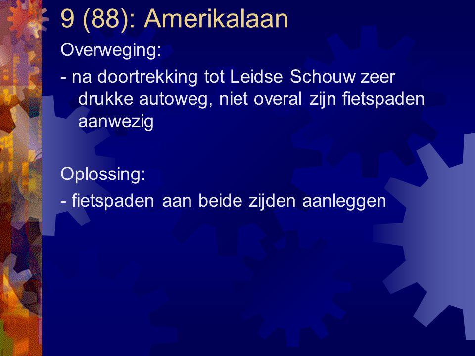 9 (88): Amerikalaan Overweging:
