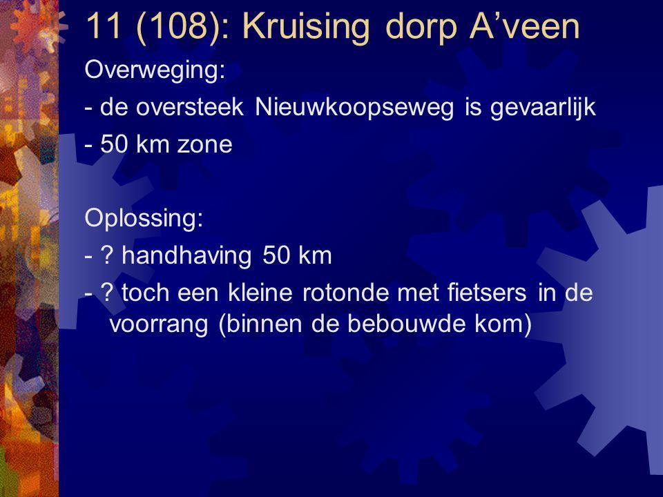 11 (108): Kruising dorp A'veen