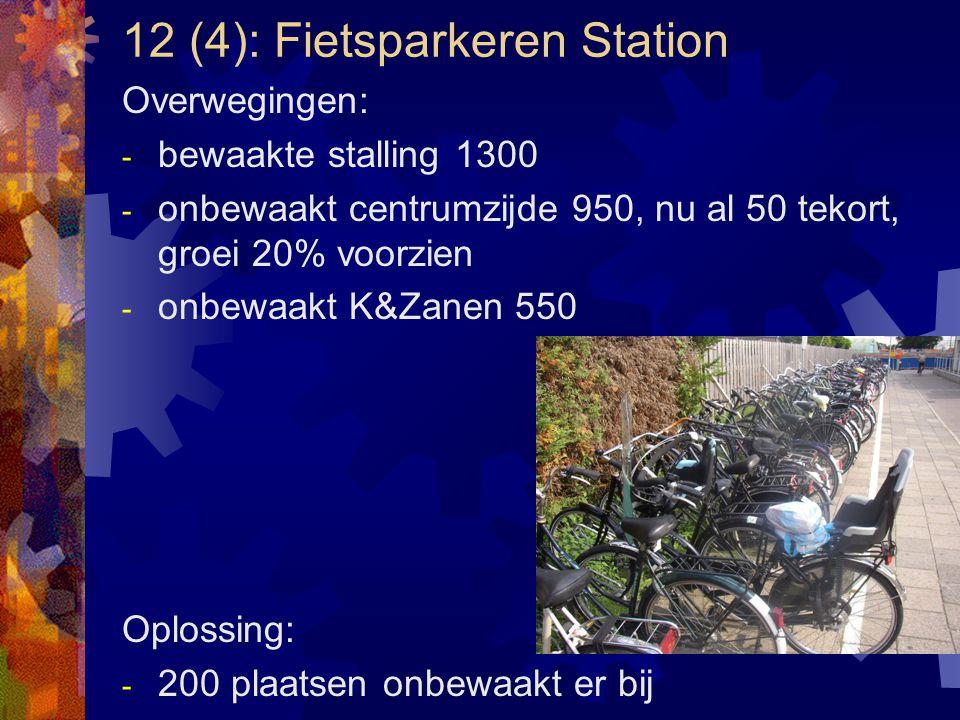 12 (4): Fietsparkeren Station
