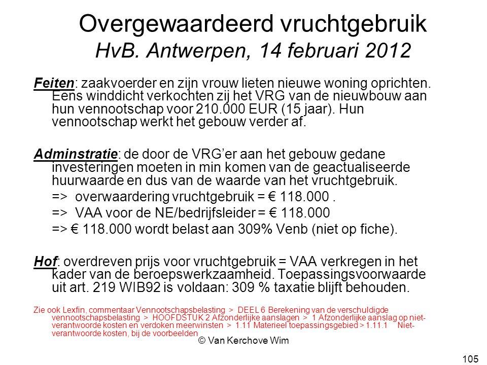 Overgewaardeerd vruchtgebruik HvB. Antwerpen, 14 februari 2012