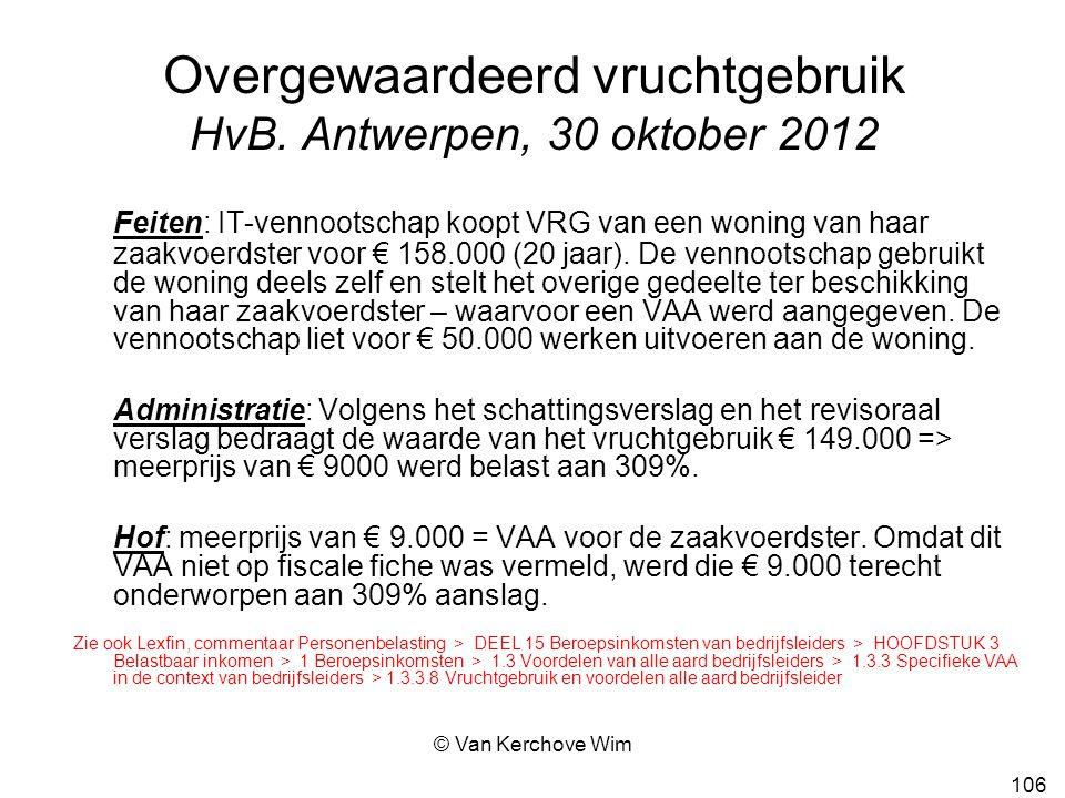 Overgewaardeerd vruchtgebruik HvB. Antwerpen, 30 oktober 2012