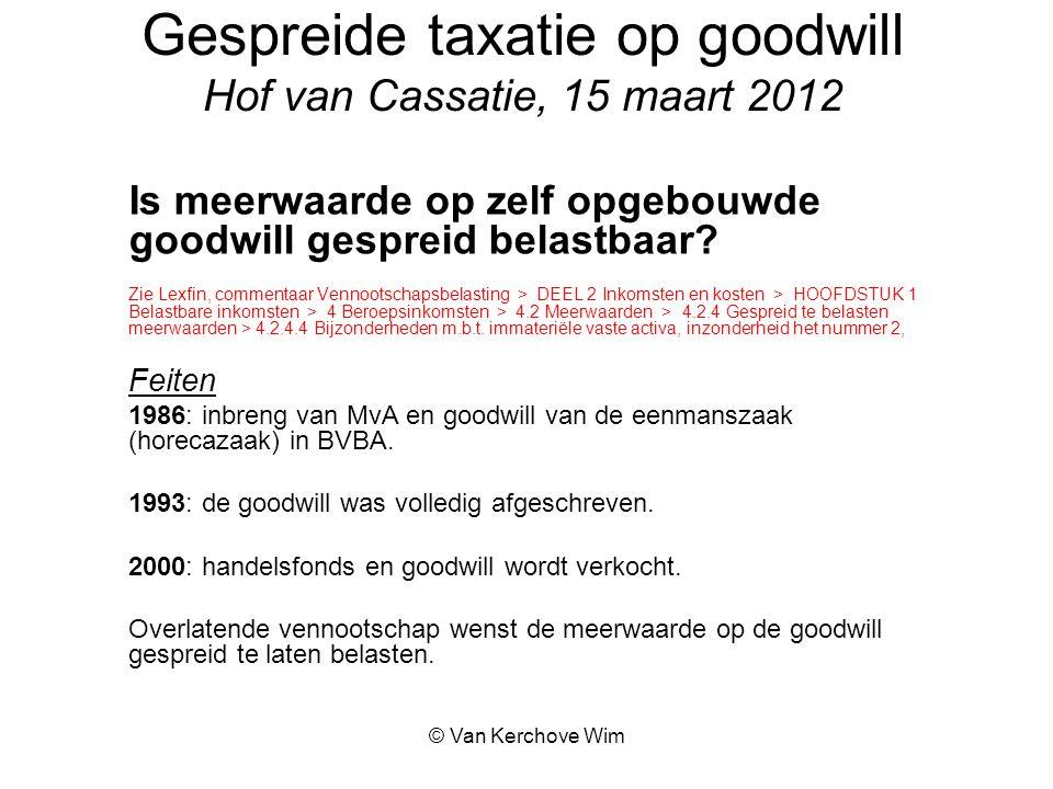 Gespreide taxatie op goodwill Hof van Cassatie, 15 maart 2012