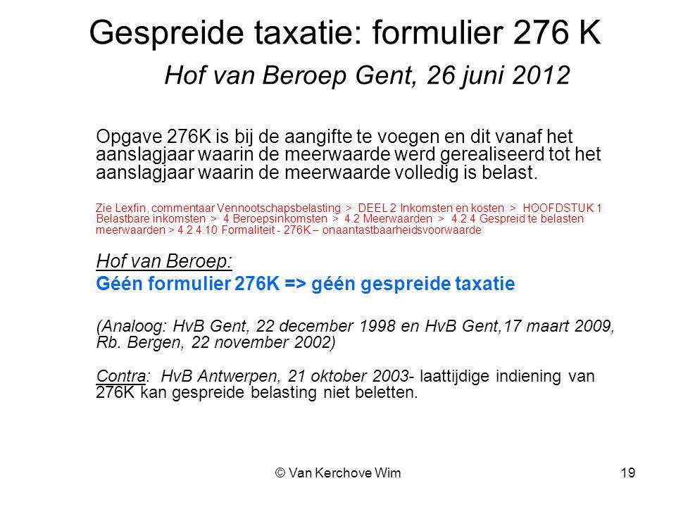 Gespreide taxatie: formulier 276 K Hof van Beroep Gent, 26 juni 2012