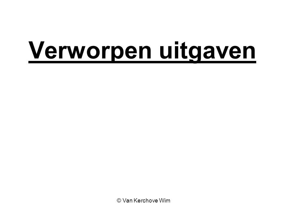 Verworpen uitgaven © Van Kerchove Wim