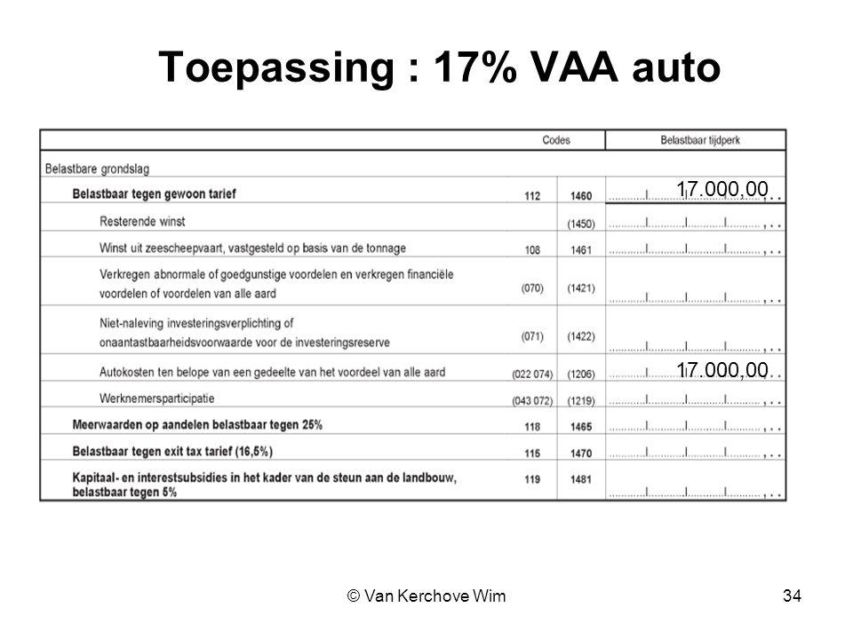 Toepassing : 17% VAA auto 17.000,00 17.000,00 © Van Kerchove Wim 34