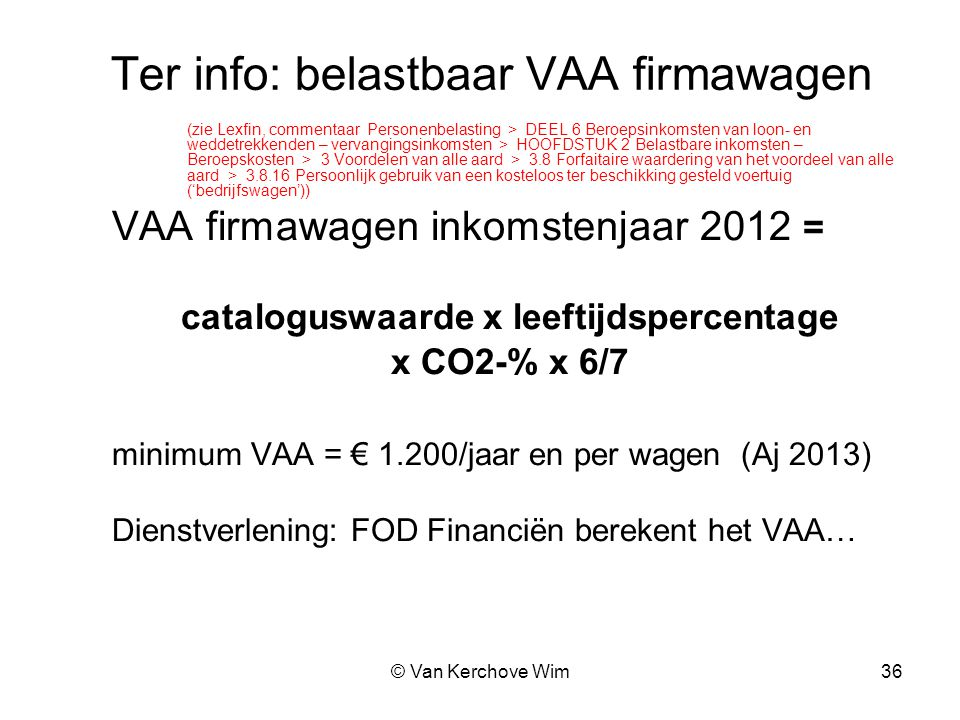 Ter info: belastbaar VAA firmawagen