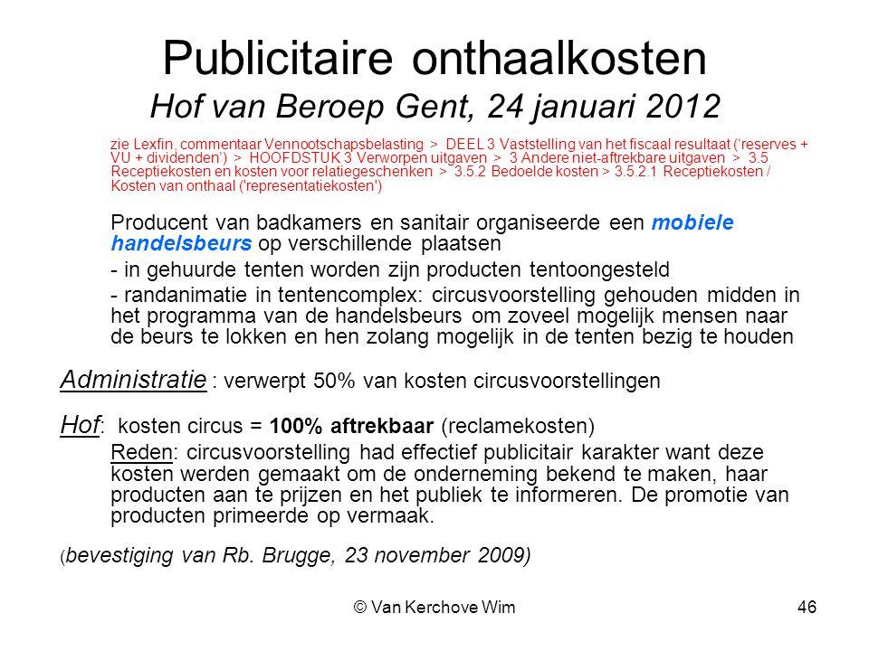 Publicitaire onthaalkosten Hof van Beroep Gent, 24 januari 2012
