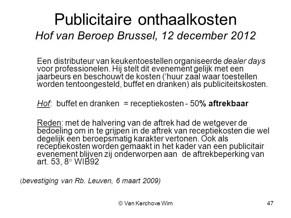 Publicitaire onthaalkosten Hof van Beroep Brussel, 12 december 2012