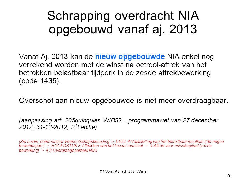 Schrapping overdracht NIA opgebouwd vanaf aj. 2013