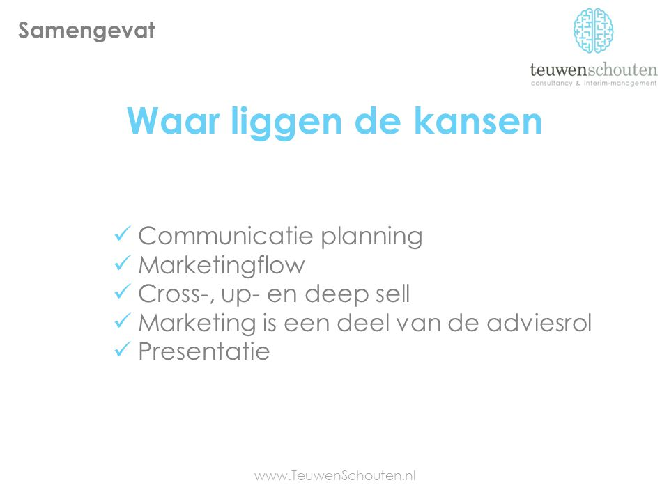 Waar liggen de kansen Communicatie planning Marketingflow