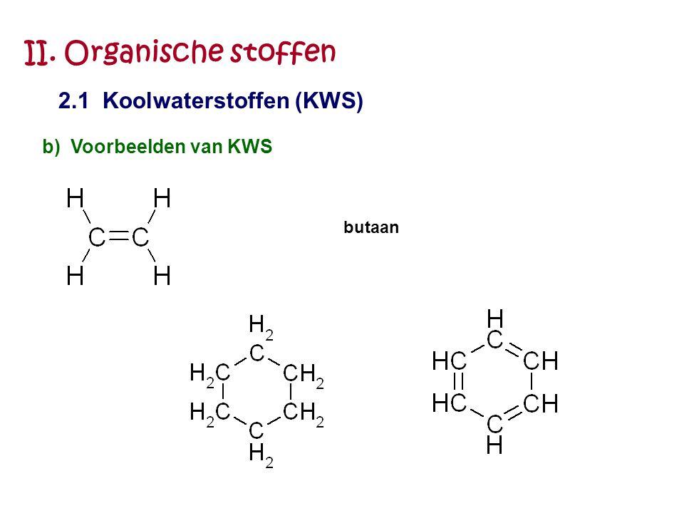 II. Organische stoffen 2.1 Koolwaterstoffen (KWS)