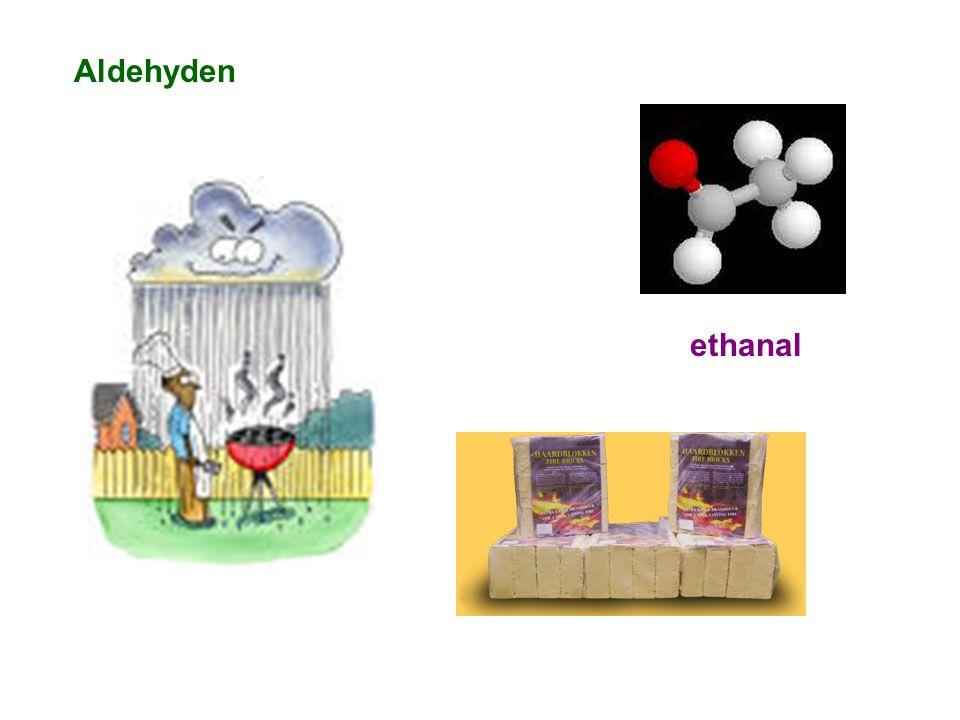 Aldehyden ethanal