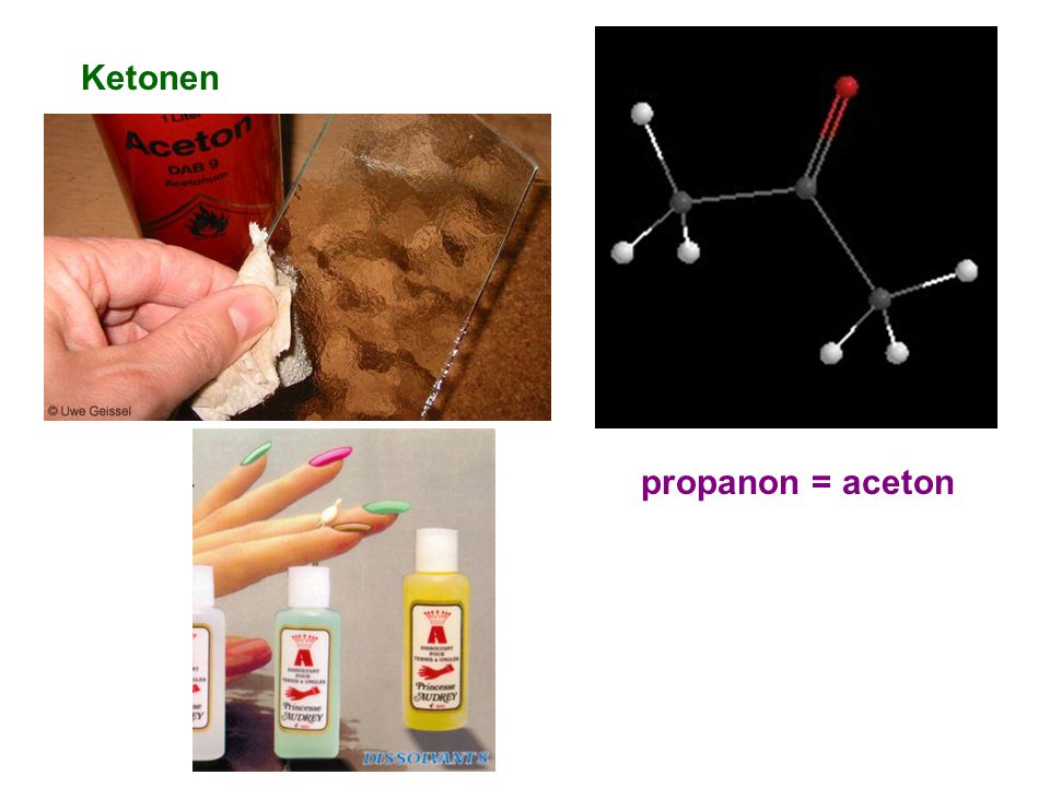 Ketonen propanon = aceton