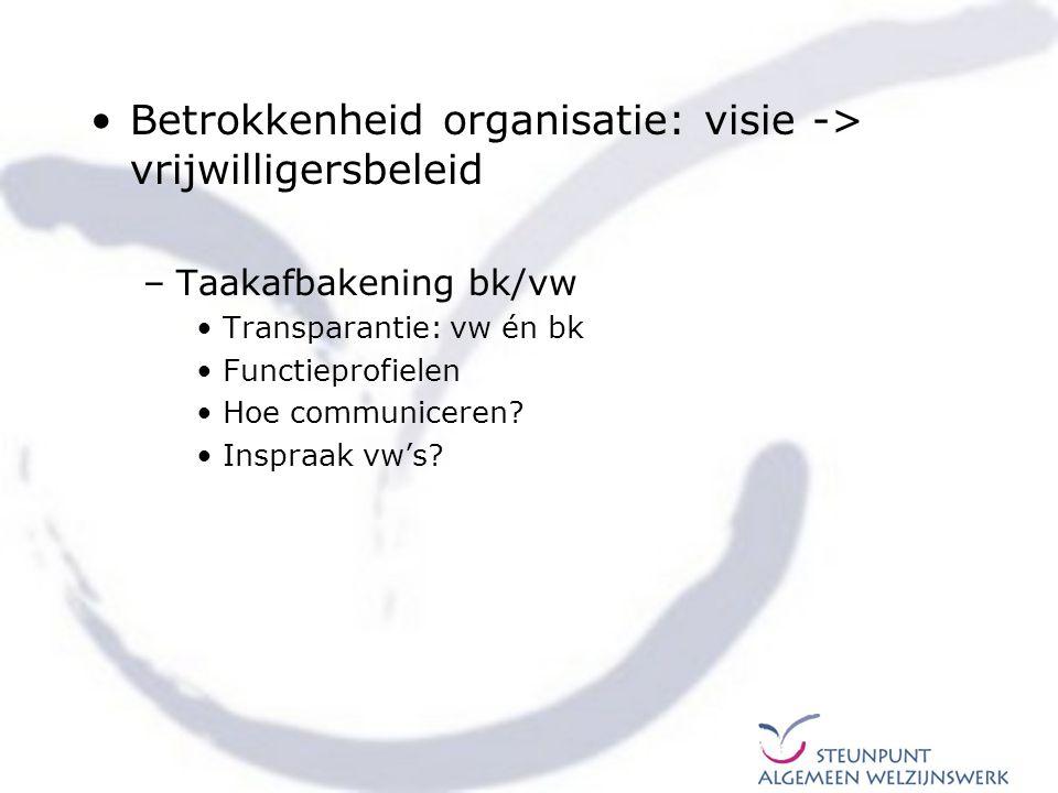 Betrokkenheid organisatie: visie -> vrijwilligersbeleid
