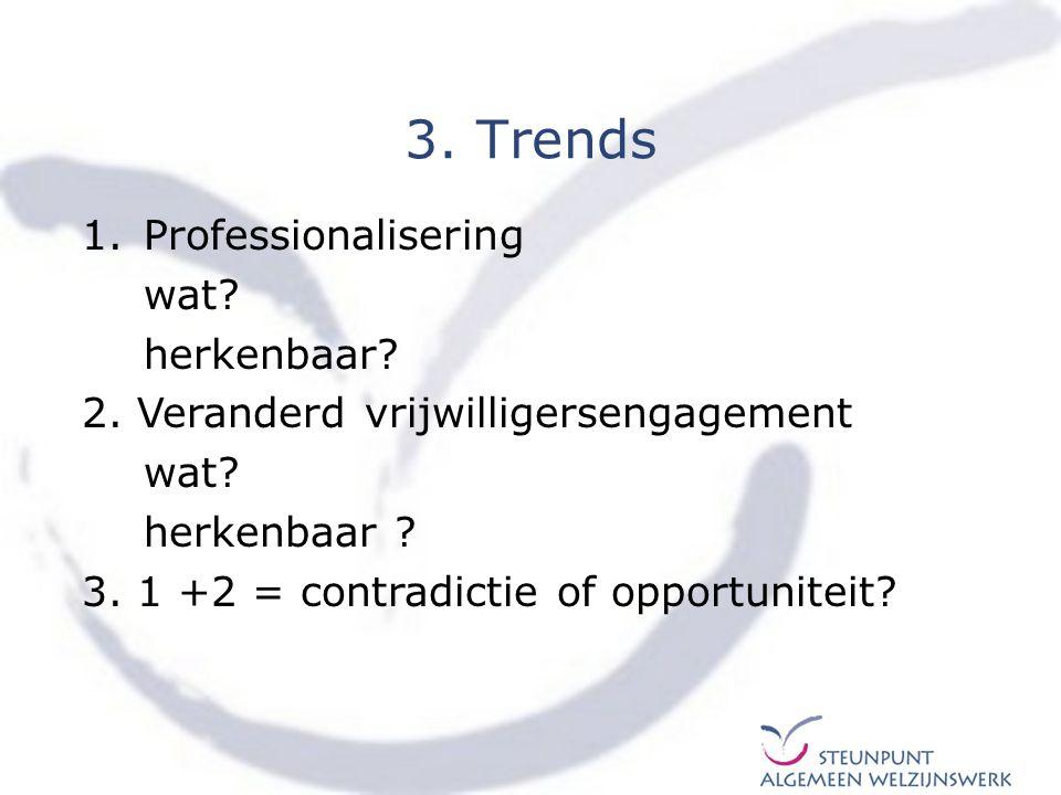 3. Trends Professionalisering wat herkenbaar