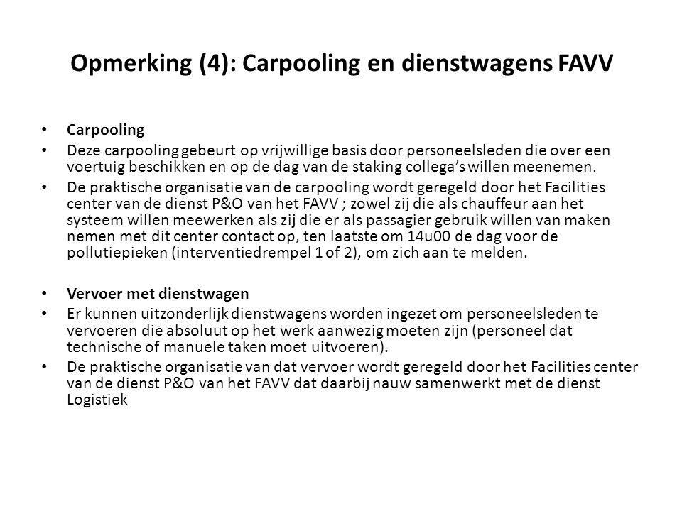 Opmerking (4): Carpooling en dienstwagens FAVV