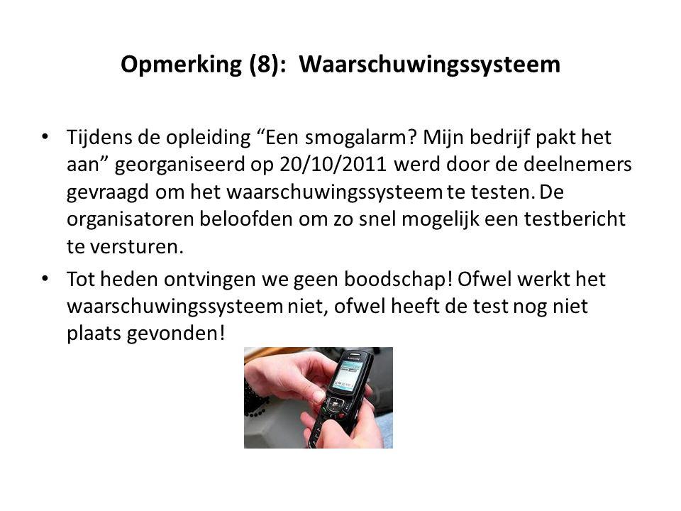 Opmerking (8): Waarschuwingssysteem