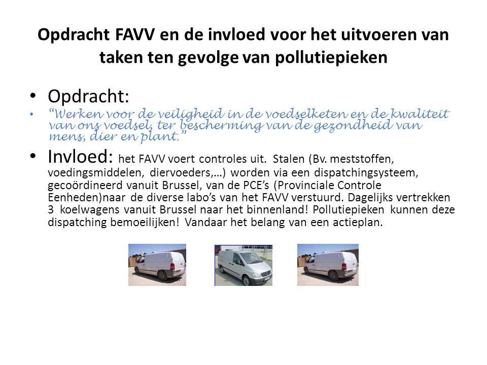 Opdracht FAVV en de invloed voor het uitvoeren van taken ten gevolge van pollutiepieken
