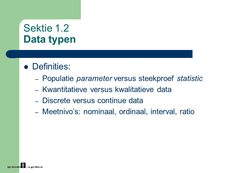 Sektie 1.2 Data typen Definities: