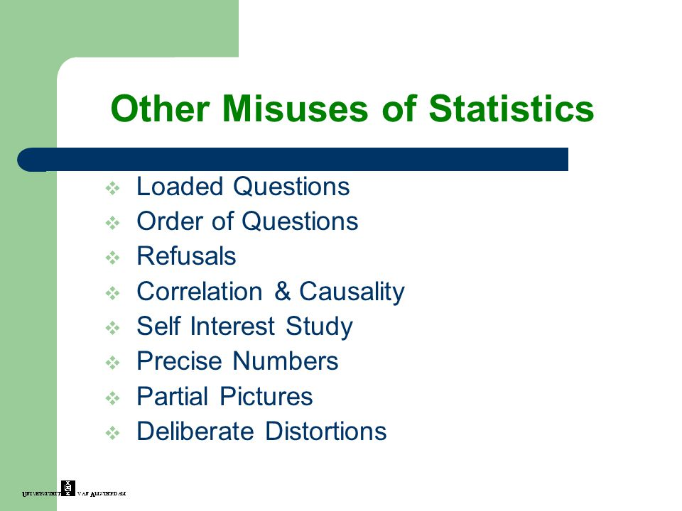 Other Misuses of Statistics
